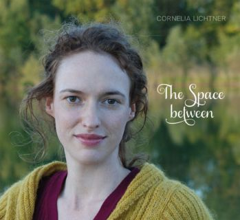 The Space between by Cornelia Lichtner Produced by- Spring Groove