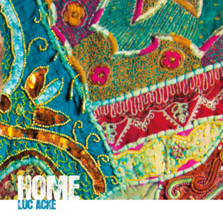 HOME- by Luc Acke  Produced by Spring Groove